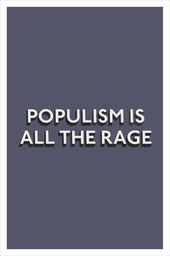 populism is all the rage