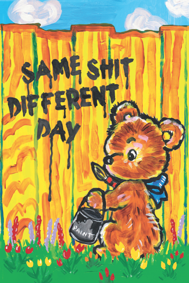 Same Shit Different Day (2021) Magda Archer